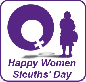 Happy Women Sleuth's Day